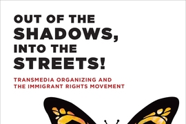 "Cover of ""Out of the Shadows, Into the Streets!"" (MIT Press), by Sasha Costanza-Chock, an assistant professor of civic media in the Department of Comparative Media Studies/Writing at MIT."