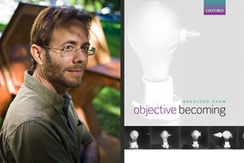 "Brad Skow and the cover of ""Objective Becoming"" (Oxford University Press)"