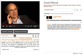 An interactive transcript created by 3Play Media appears under and to the right of an online video talk by Nobel laureate Frank Wilczek. These transcripts scroll along with video, highlighting text that's spoken, and let users click words to bring them to that exact moment in the video.