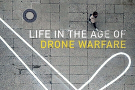 "Professor Lisa Parks is the co-editor of ""Life in the Age of Drone Warfare,"" published by Duke University Press."